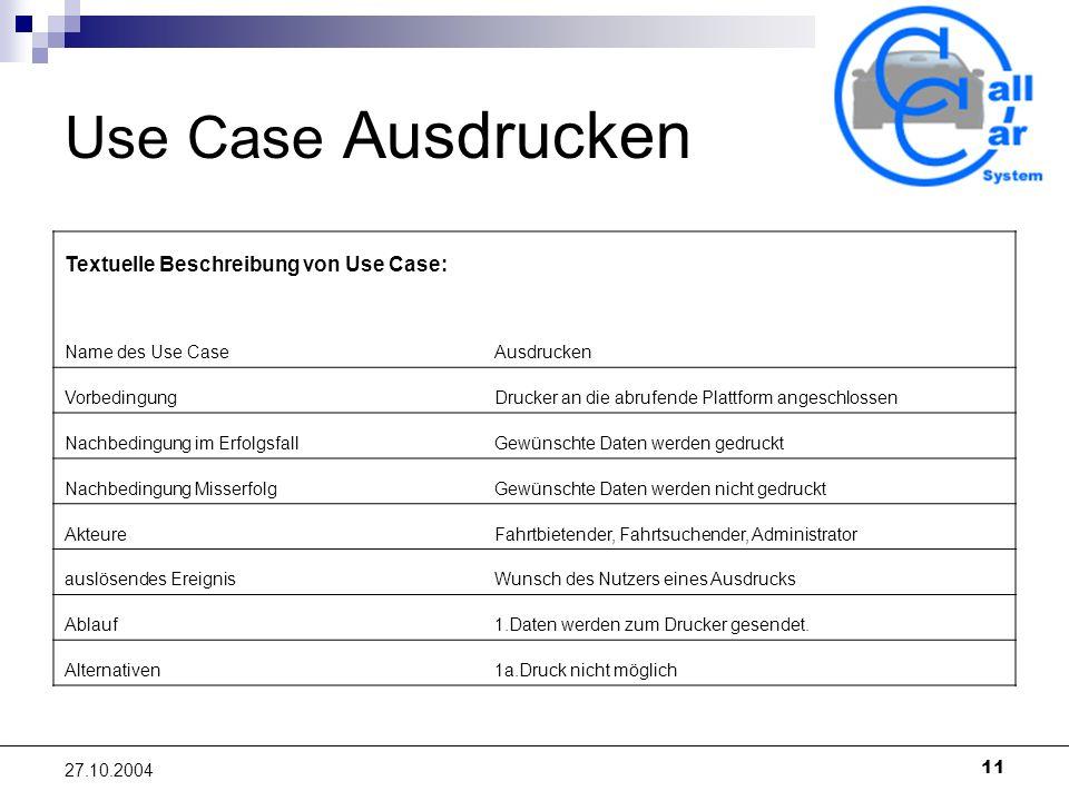 Use Case Ausdrucken Textuelle Beschreibung von Use Case: