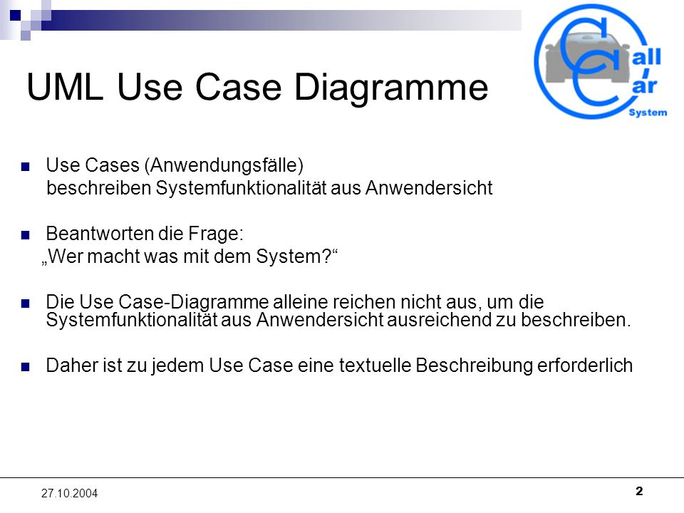UML Use Case Diagramme Use Cases (Anwendungsfälle)