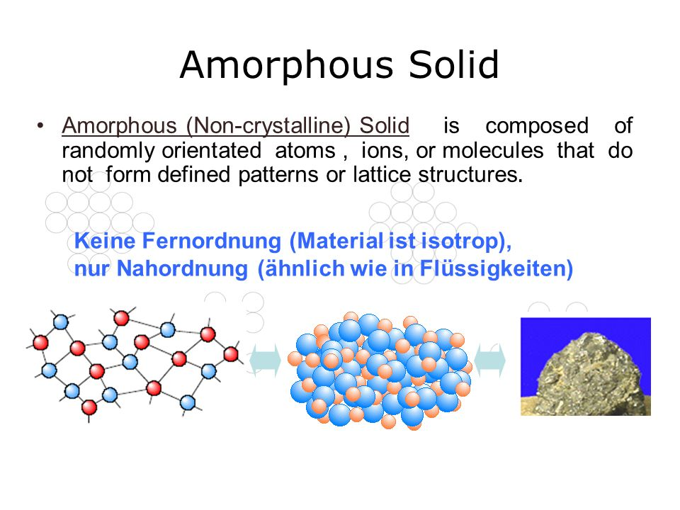 Amorphous Solid