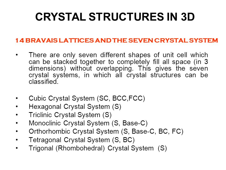 14 BRAVAIS LATTICES AND THE SEVEN CRYSTAL SYSTEM