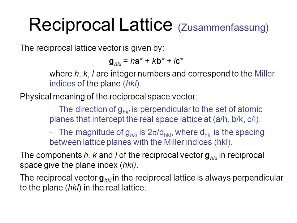 Reciprocal Lattice (Zusammenfassung)