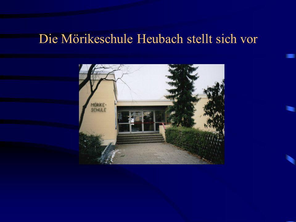 Die Mörikeschule Heubach stellt sich vor