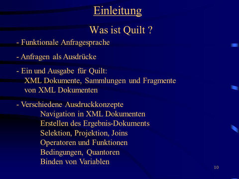 Einleitung Was ist Quilt - Funktionale Anfragesprache