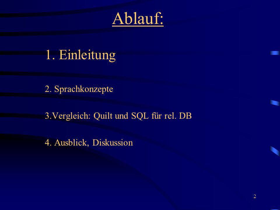Ablauf: 1. Einleitung 2. Sprachkonzepte