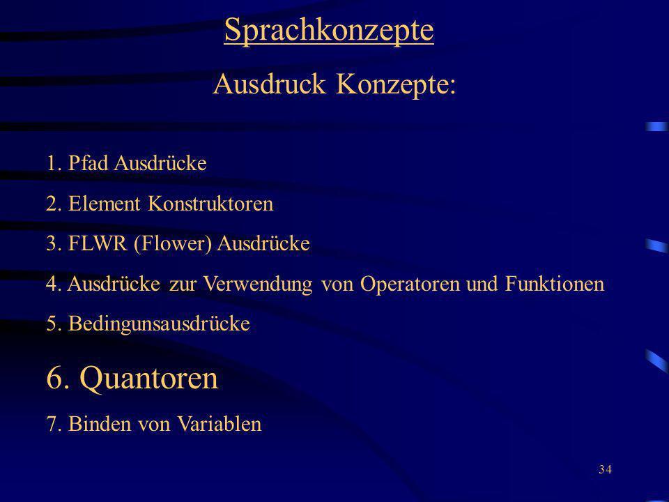 Sprachkonzepte 6. Quantoren Ausdruck Konzepte: 1. Pfad Ausdrücke