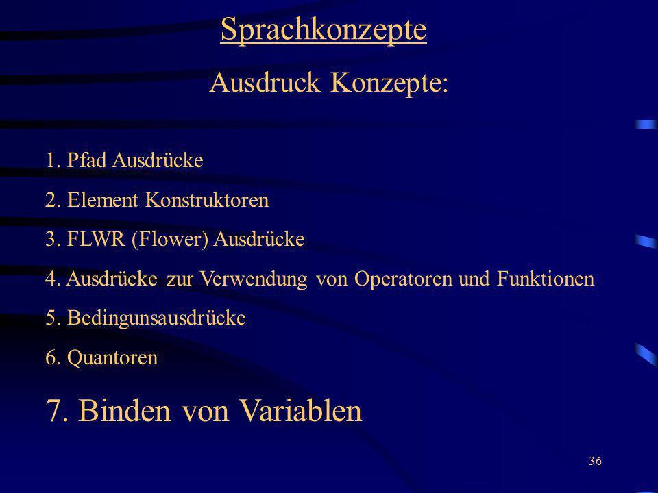 Sprachkonzepte 7. Binden von Variablen Ausdruck Konzepte: