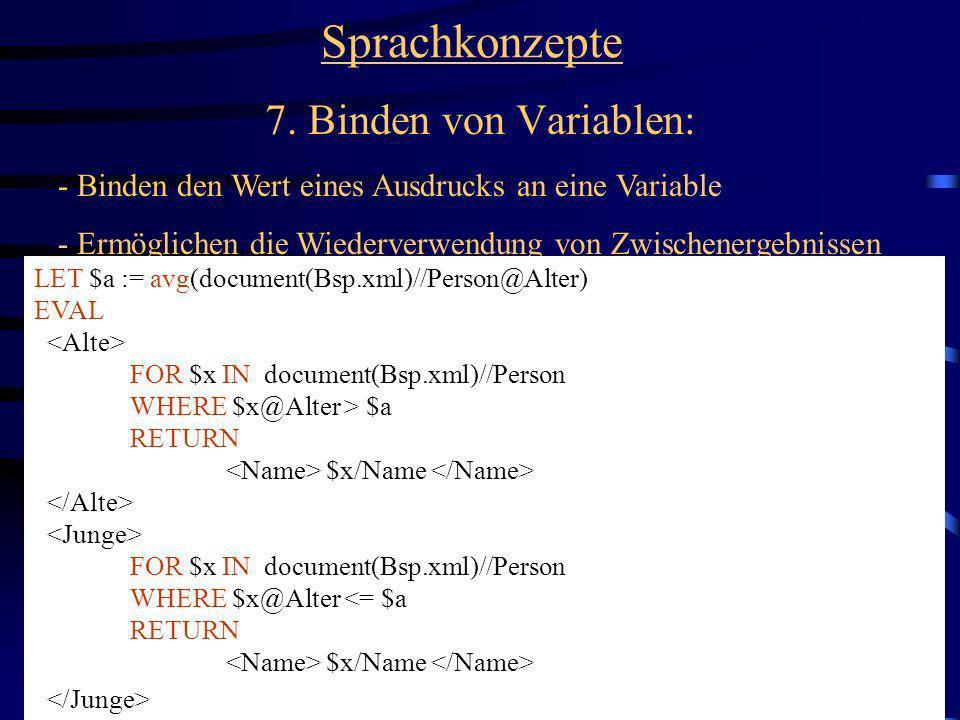 Sprachkonzepte 7. Binden von Variablen: