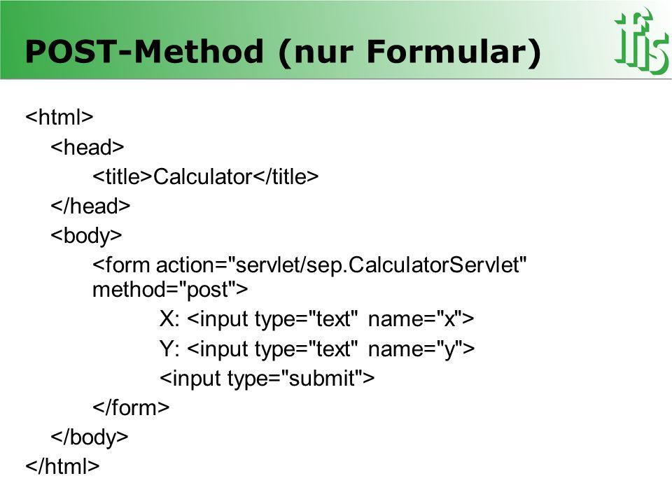POST-Method (nur Formular)