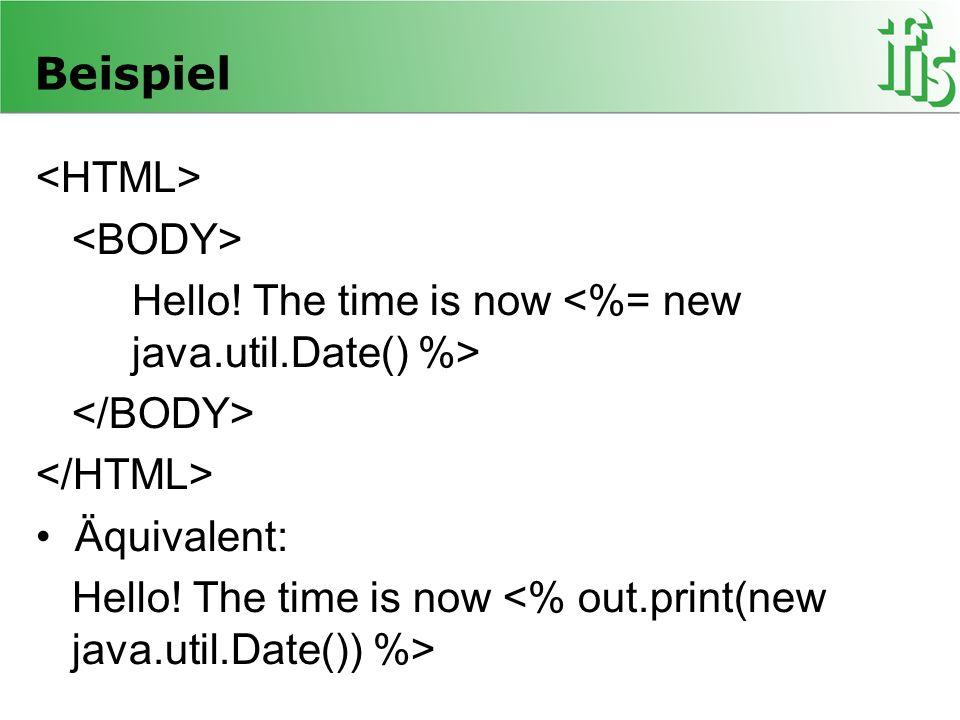 Beispiel <HTML> <BODY>