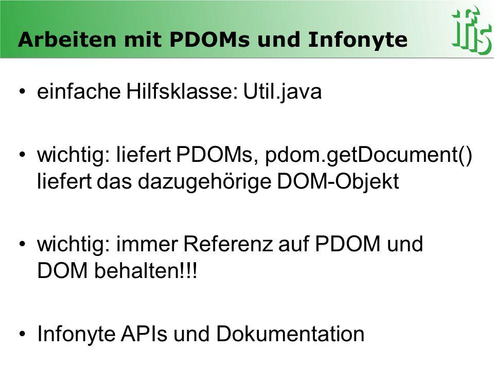 Arbeiten mit PDOMs und Infonyte