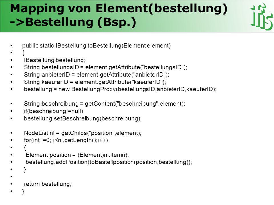 Mapping von Element(bestellung) ->Bestellung (Bsp.)