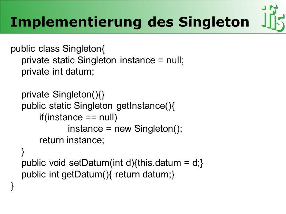 Implementierung des Singleton