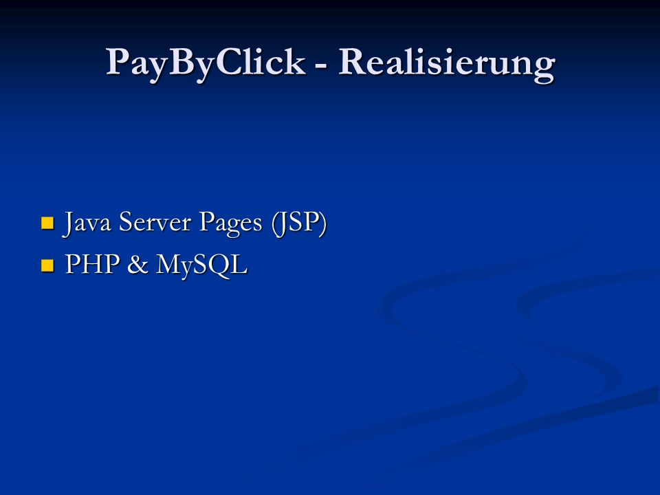 PayByClick - Realisierung