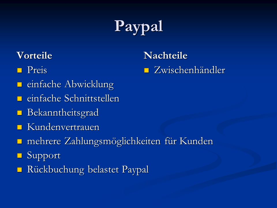 Paypal Vorteile Preis einfache Abwicklung einfache Schnittstellen