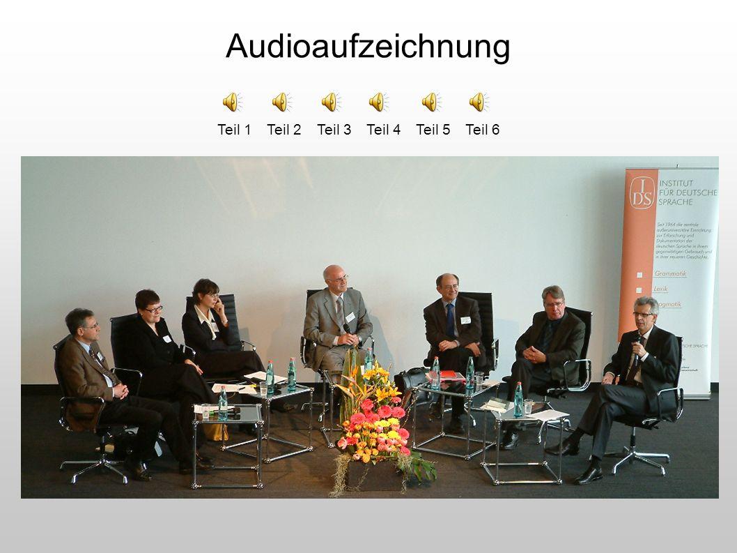 Audioaufzeichnung Teil 1 Teil 2 Teil 3 Teil 4 Teil 5 Teil 6