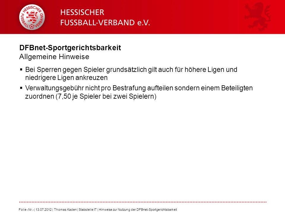 DFBnet-Sportgerichtsbarkeit Allgemeine Hinweise