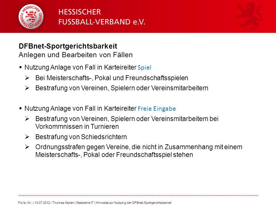 DFBnet-Sportgerichtsbarkeit Anlegen und Bearbeiten von Fällen