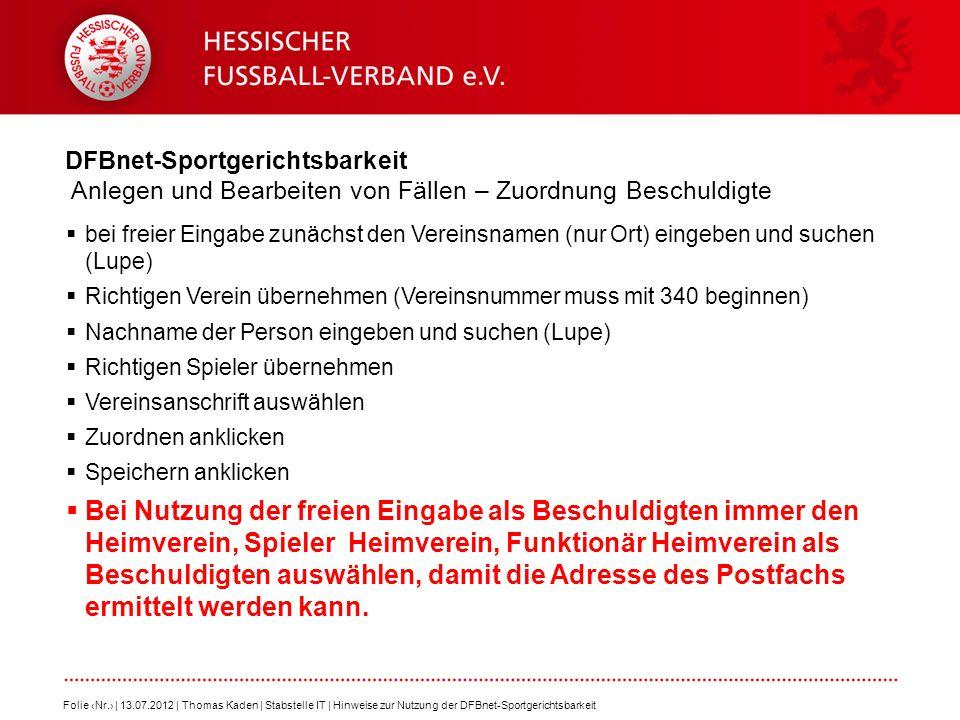 DFBnet-Sportgerichtsbarkeit Anlegen und Bearbeiten von Fällen – Zuordnung Beschuldigte