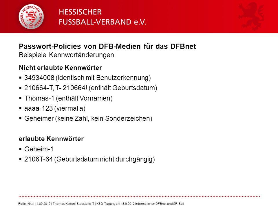 Passwort-Policies von DFB-Medien für das DFBnet Beispiele Kennwortänderungen