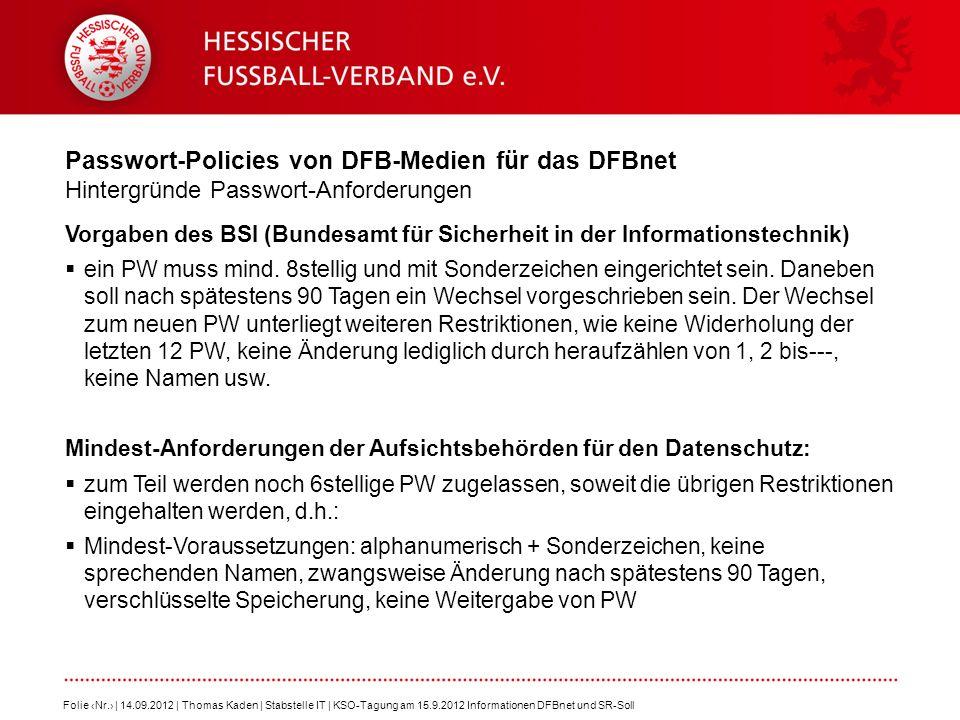 Passwort-Policies von DFB-Medien für das DFBnet Hintergründe Passwort-Anforderungen