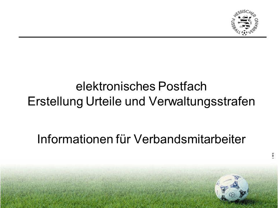elektronisches Postfach Erstellung Urteile und Verwaltungsstrafen Informationen für Verbandsmitarbeiter