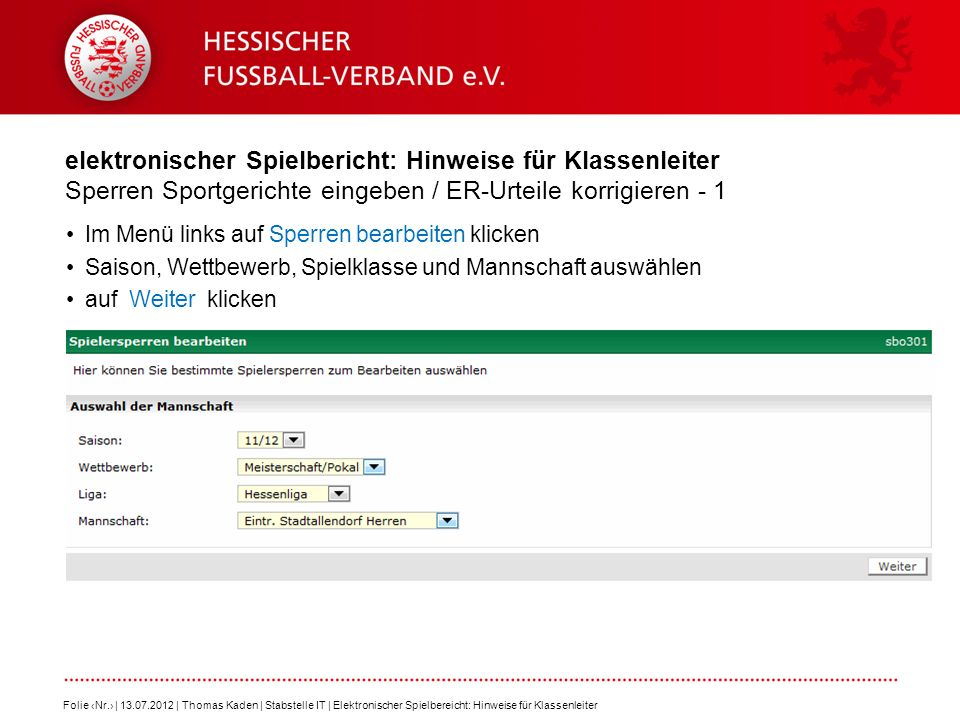 elektronischer Spielbericht: Hinweise für Klassenleiter Sperren Sportgerichte eingeben / ER-Urteile korrigieren - 1