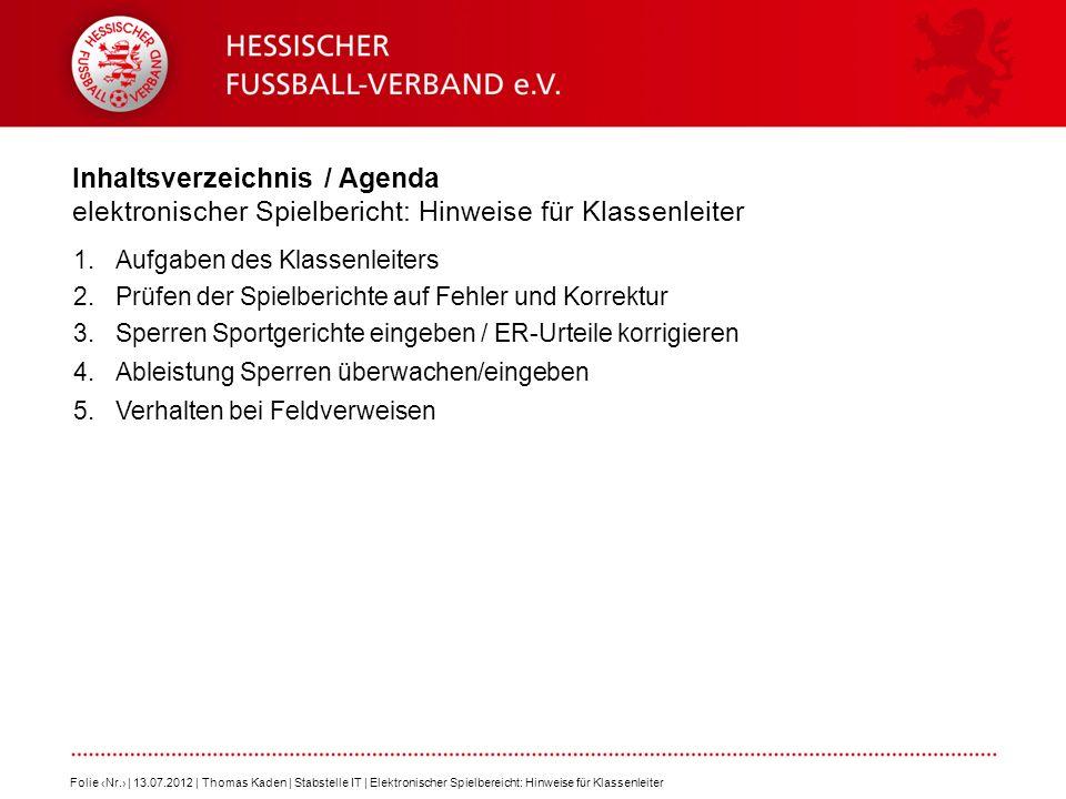 Inhaltsverzeichnis / Agenda elektronischer Spielbericht: Hinweise für Klassenleiter