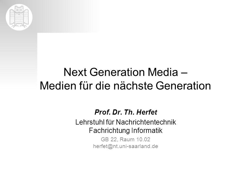 Next Generation Media – Medien für die nächste Generation