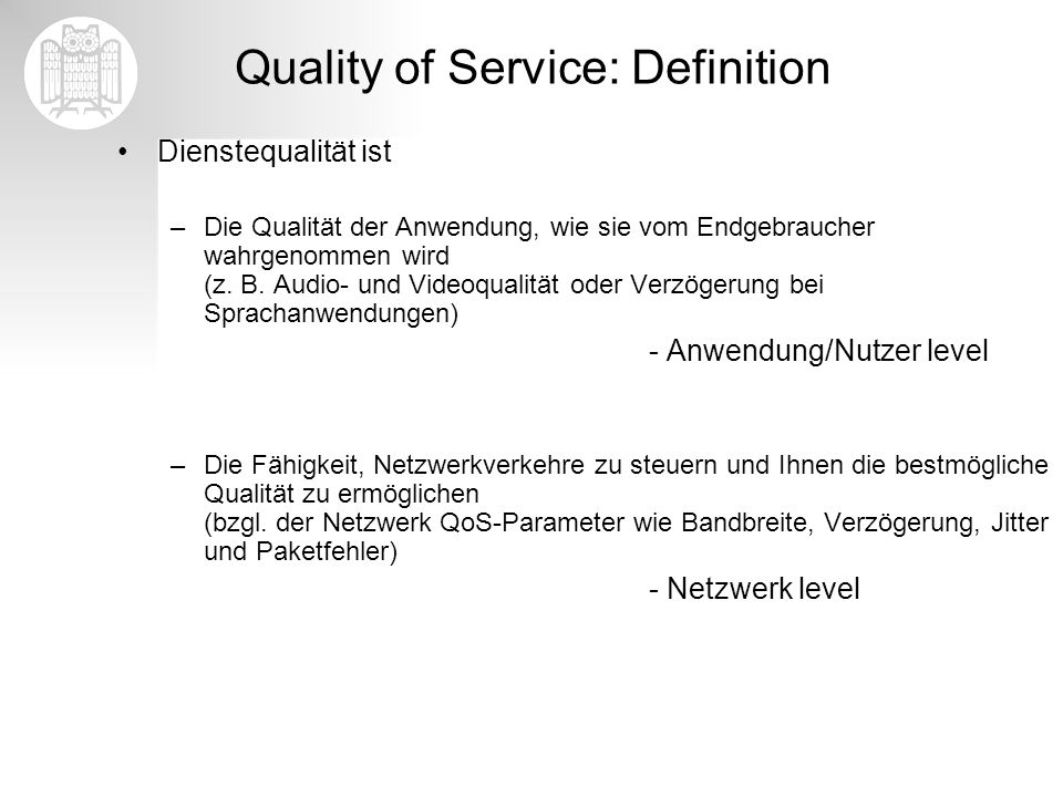 Quality of Service: Definition
