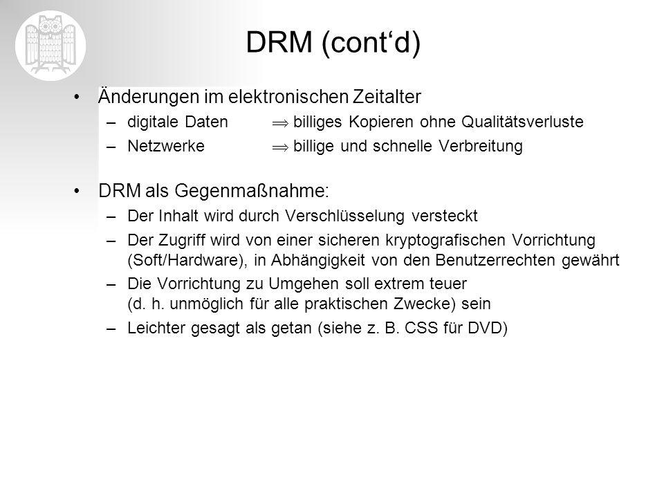 DRM (cont'd) Änderungen im elektronischen Zeitalter