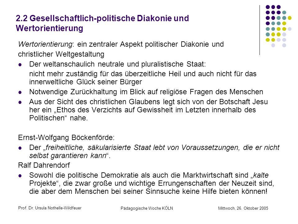 2.2 Gesellschaftlich-politische Diakonie und Wertorientierung