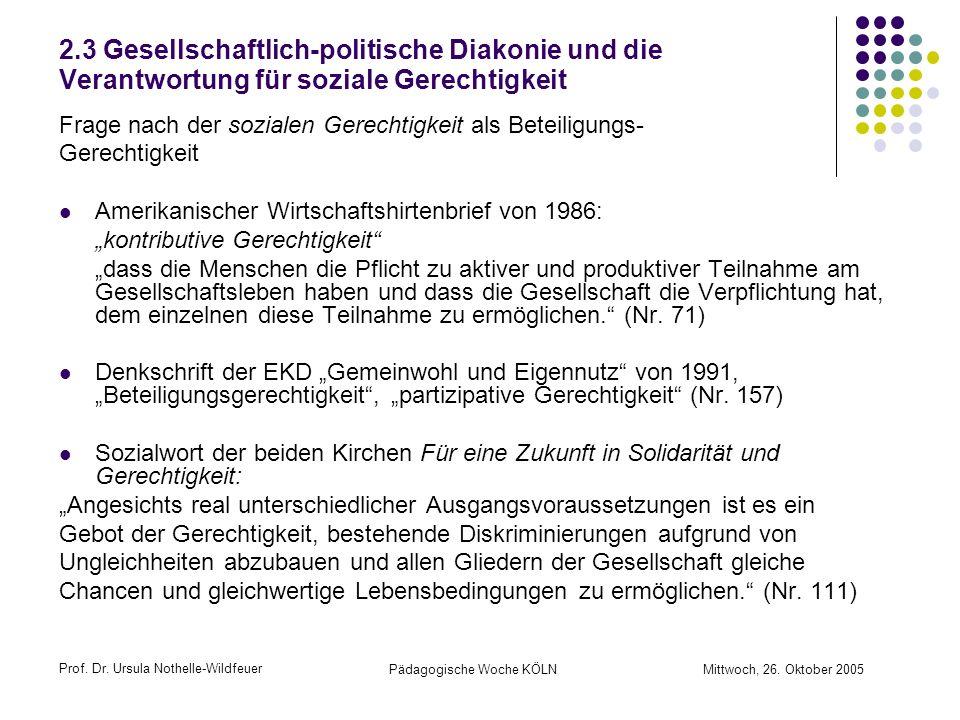 2.3 Gesellschaftlich-politische Diakonie und die Verantwortung für soziale Gerechtigkeit