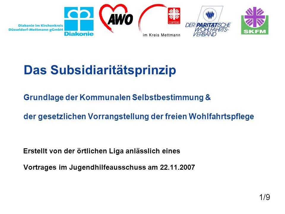 Das Subsidiaritätsprinzip Grundlage der Kommunalen Selbstbestimmung & der gesetzlichen Vorrangstellung der freien Wohlfahrtspflege