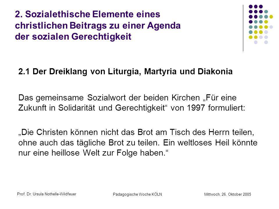 2.1 Der Dreiklang von Liturgia, Martyria und Diakonia