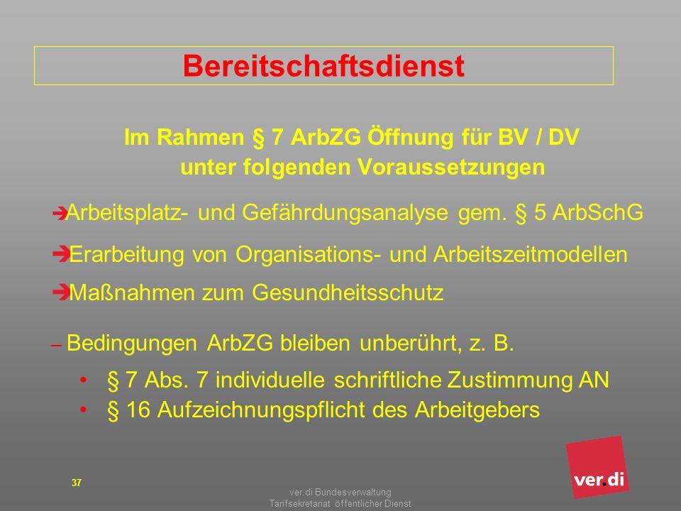 Bereitschaftsdienst Im Rahmen § 7 ArbZG Öffnung für BV / DV