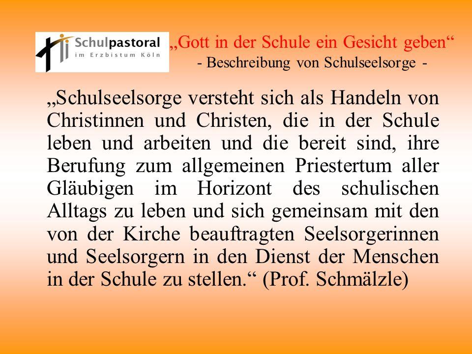 """""""Gott in der Schule ein Gesicht geben - Beschreibung von Schulseelsorge -"""
