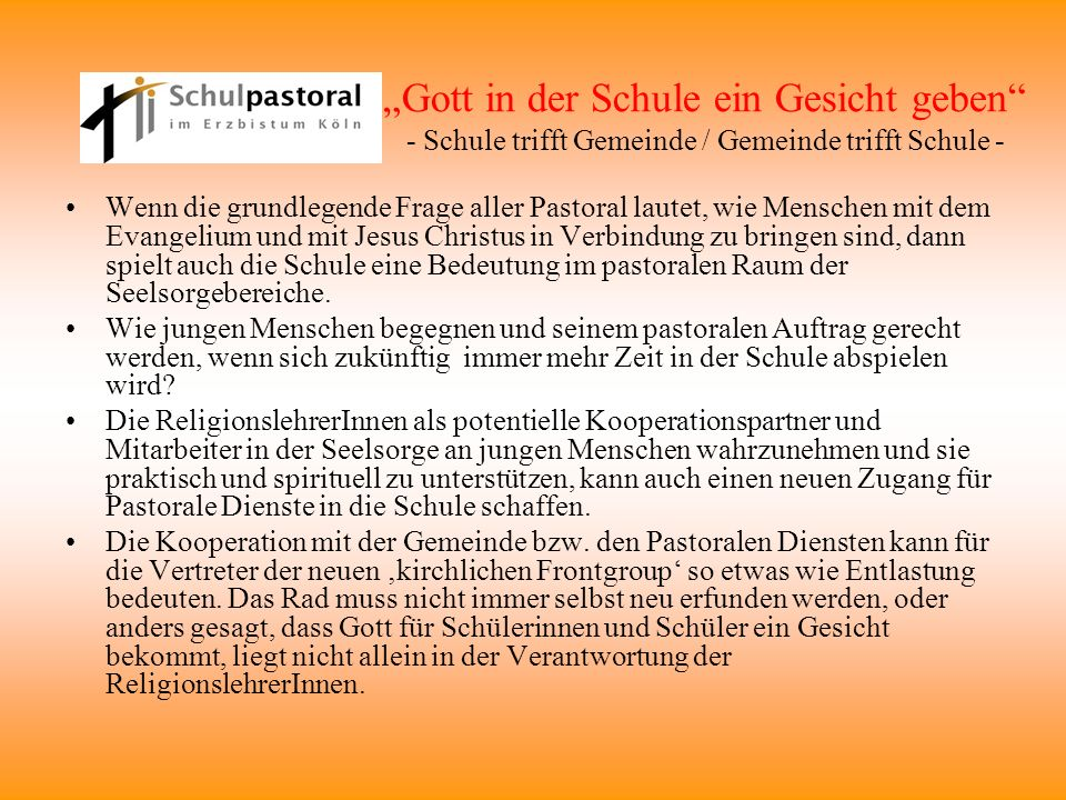 """""""Gott in der Schule ein Gesicht geben - Schule trifft Gemeinde / Gemeinde trifft Schule -"""