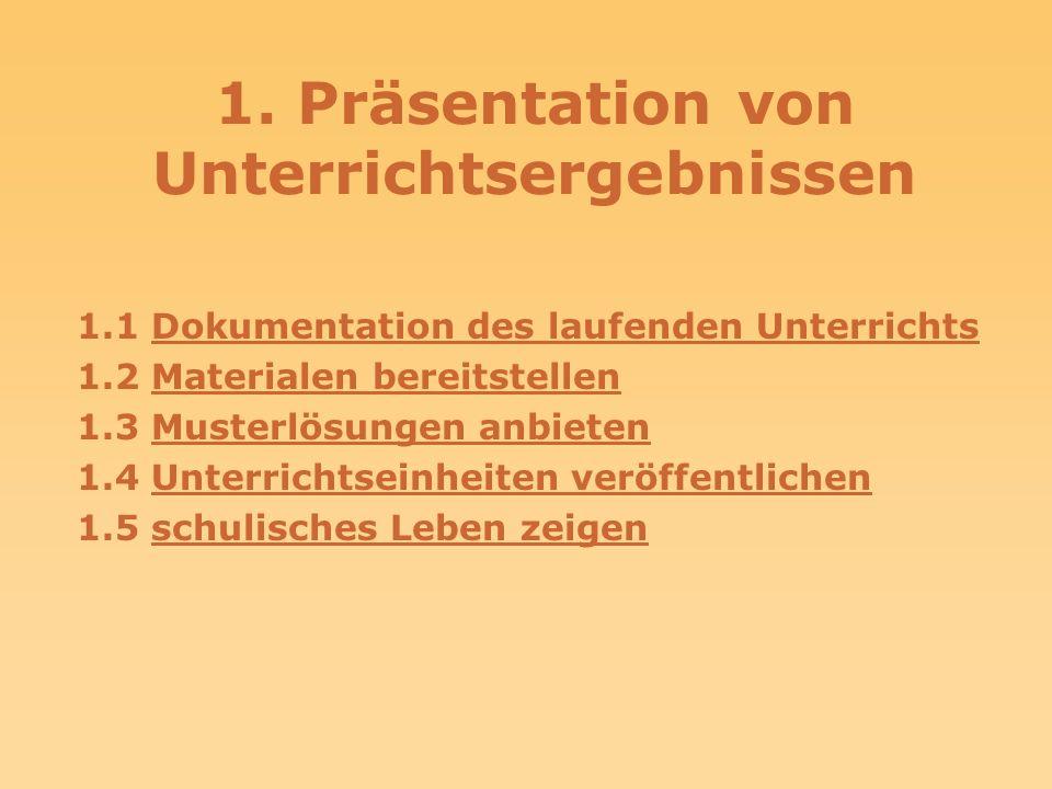 1. Präsentation von Unterrichtsergebnissen