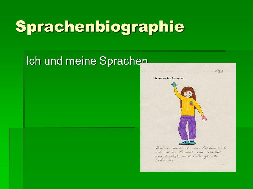 Sprachenbiographie Ich und meine Sprachen