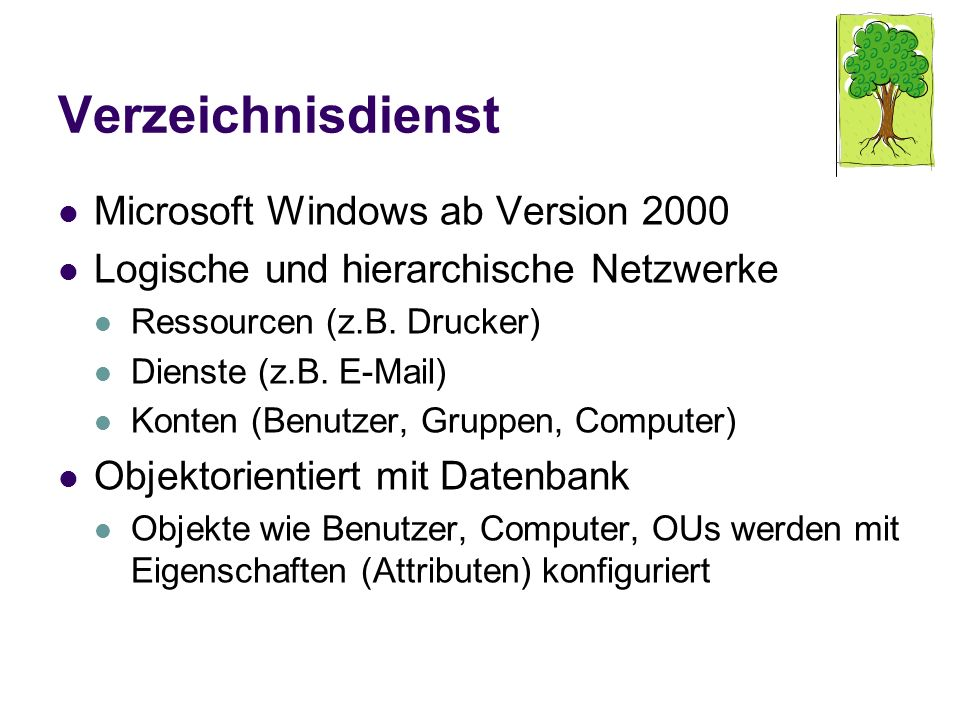 Verzeichnisdienst Microsoft Windows ab Version 2000