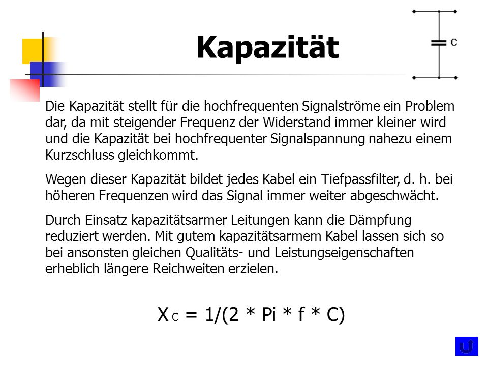 Kapazität X C = 1/(2 * Pi * f * C)