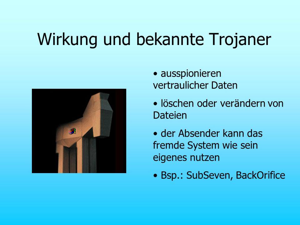Wirkung und bekannte Trojaner