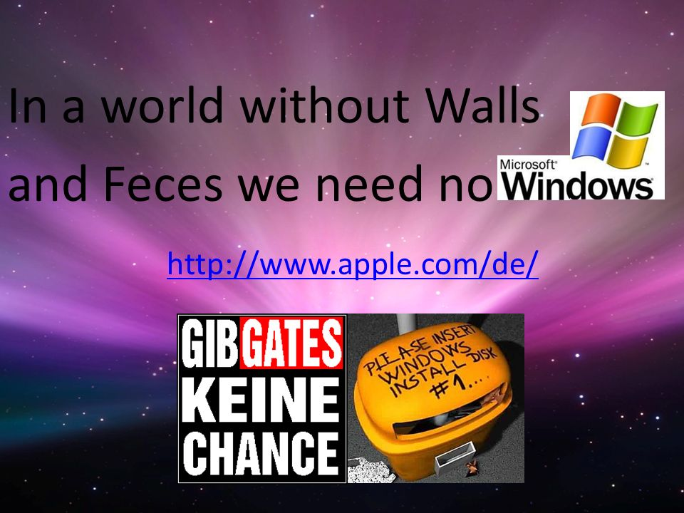 In a world without Walls and Feces we need no
