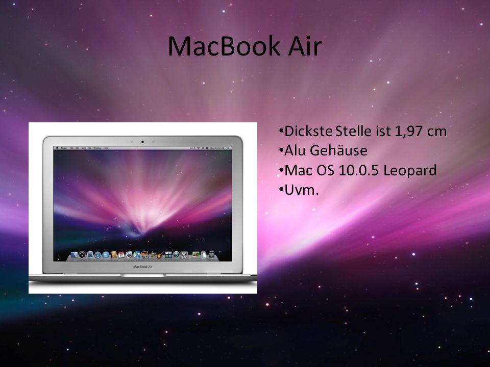 MacBook Air Dickste Stelle ist 1,97 cm Alu Gehäuse