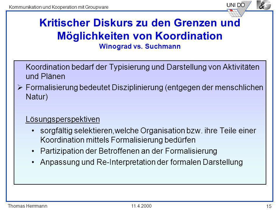 Kritischer Diskurs zu den Grenzen und Möglichkeiten von Koordination Winograd vs. Suchmann