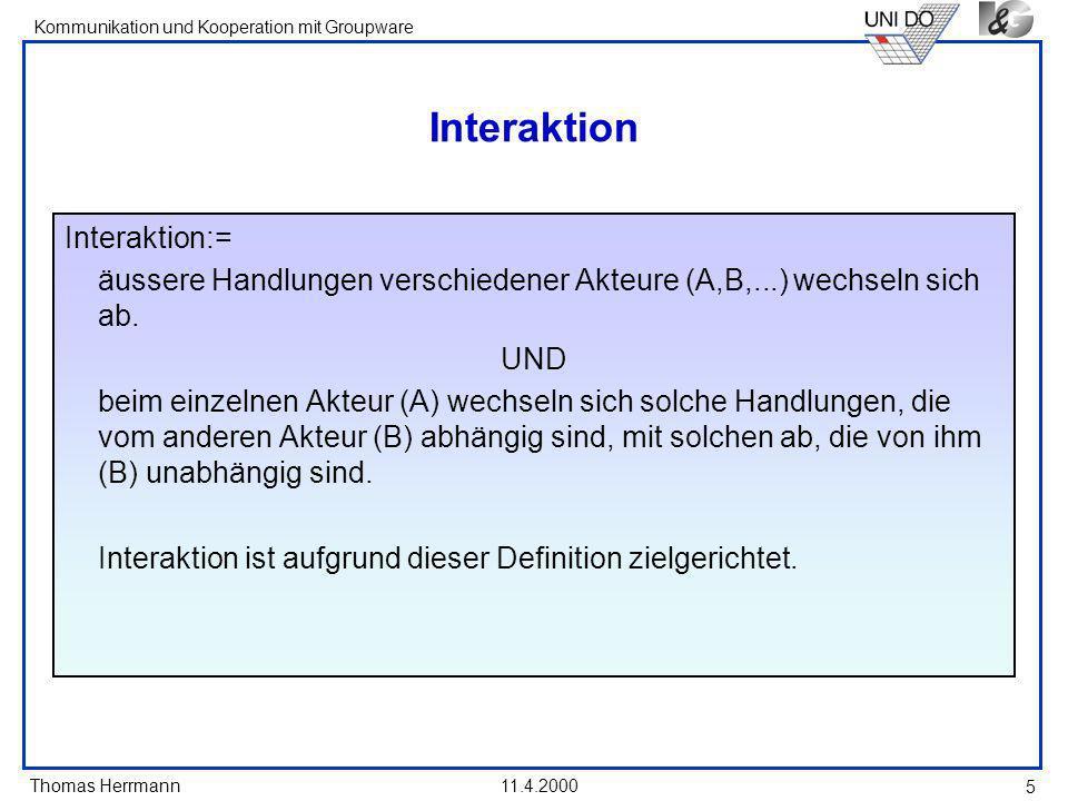 Interaktion Interaktion:=