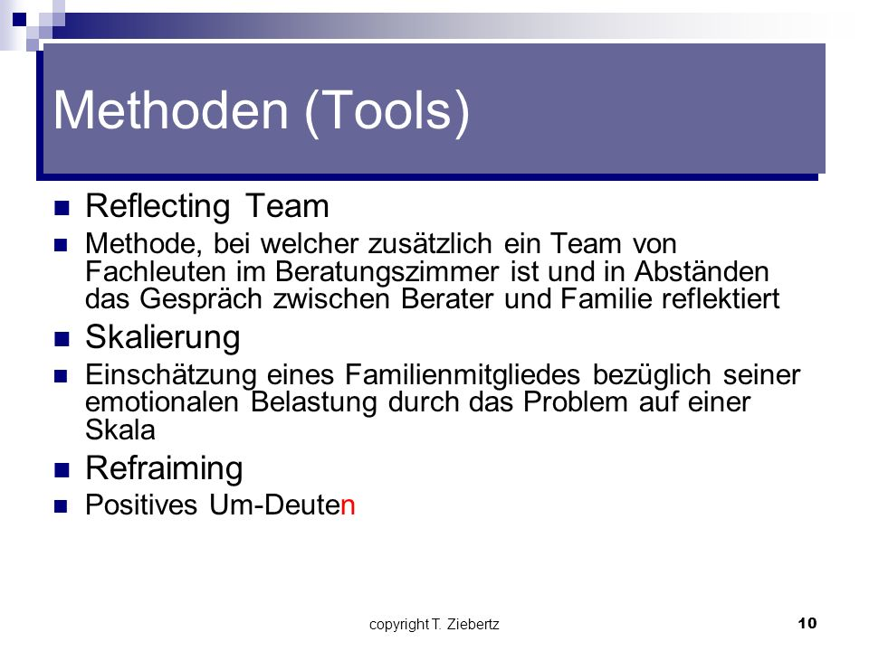 Methoden (Tools) Reflecting Team Skalierung Refraiming