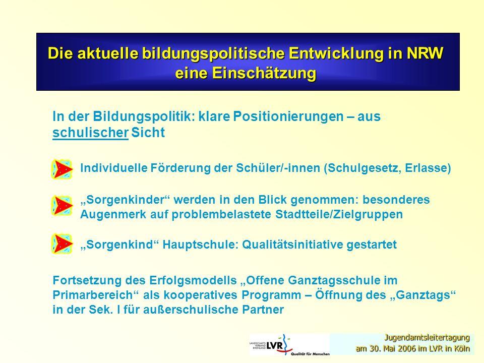 Die aktuelle bildungspolitische Entwicklung in NRW eine Einschätzung