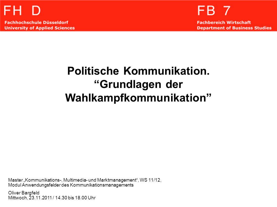 Politische Kommunikation. Grundlagen der Wahlkampfkommunikation