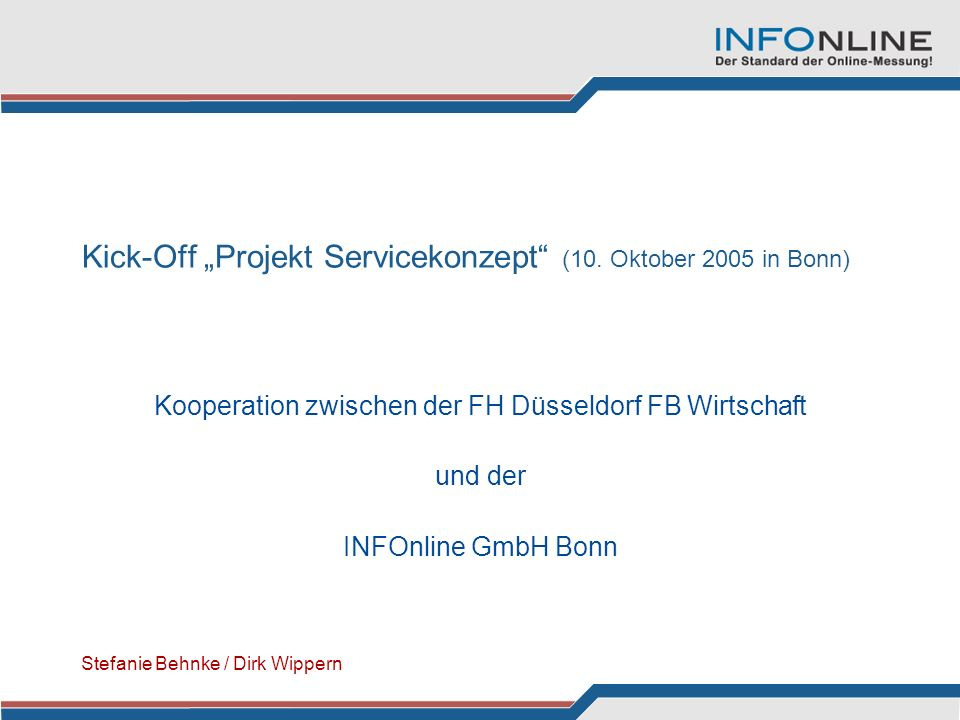 "Kick-Off ""Projekt Servicekonzept (10. Oktober 2005 in Bonn)"